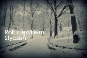 Rok z językiem Styczeń